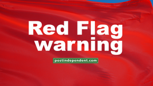 Red Flag fire danger warning issued for west Garfield County, broader region